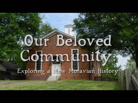 Our Beloved Community: Exploring a New Moravian History