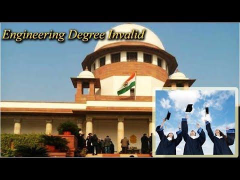 Supreme Court Invalidated Engineering Degrees.