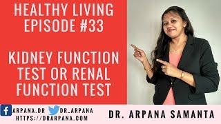 Kidney Function Test Or Renal Function Test Overview : Healthy Living Investigations #33