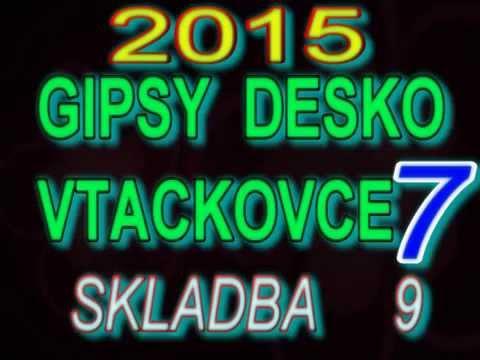 gipsy-desko-vtackovce-7-skladba-9-romanegilaofficial