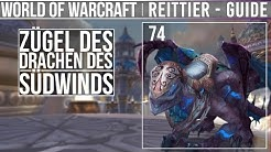 [Mount Guide #74] - Drache des Südwinds - [Deutsch]