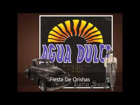 Agua Dulce Fiesta De Orishas