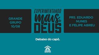 Debaixo do capô | Live Grande Grupo 10/08