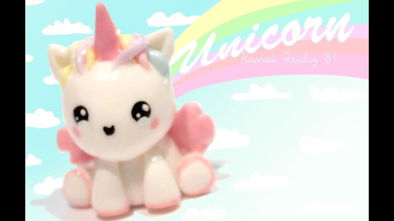 Unicorn Kawaii Friday 81 Tutorial In Polymer Clay