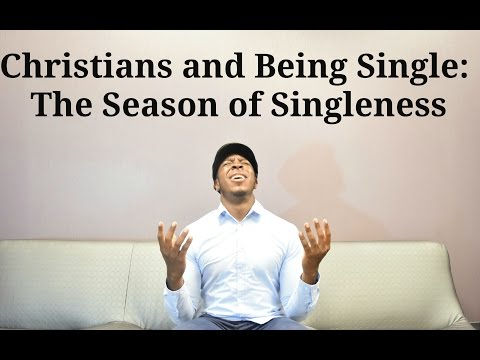 Christians and Being Single: The Season of Singleness