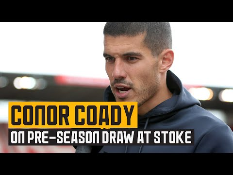 Coady on Stoke draw, training with Bruno Lage and 'world class' Raul Jimenez