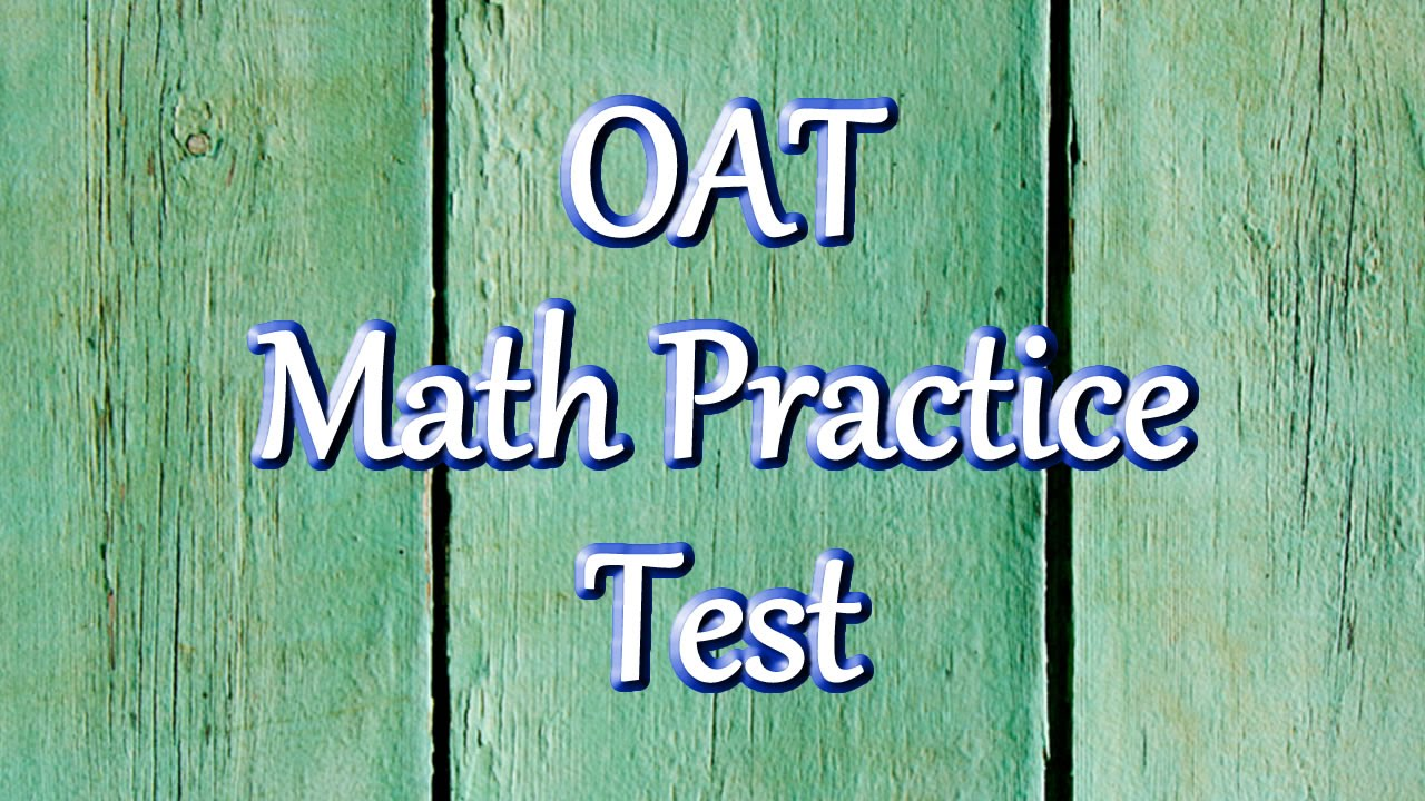 OAT Math Practice Questions - YouTube