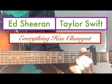 Everything Has Changed | Taylor Swift and Ed Sheeran