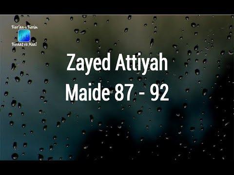 Zayed Al-Attiyah ( الشيخ زايد العطية )   Maide Suresi (Surah Al-Maidah) 87 - 92 ve Meali ᴴᴰ