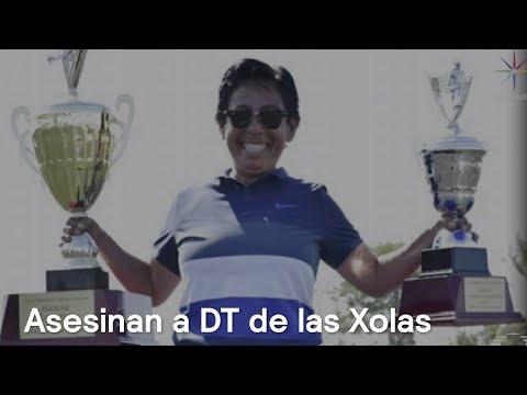 Asesinan a DT de las Xolas, impulsora del futbol femenil - En Punto con Denise Maerker