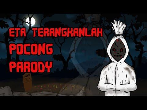 ETA TERANGKANLAH - Pocong (Parody) - Kartun Horor Lucu