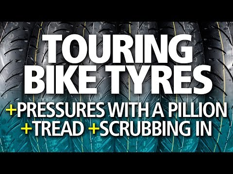 Choose The Best Touring Tyres   Two-up Pressures, Wet Weather & Scrubbing In