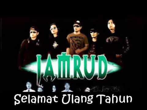 Jamrud - Selamat Ulang Tahun (HQ Audio ) HBD Song Theme Milenial