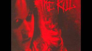 The Kill - This One Hurts