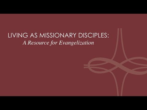 Living as Missionary Disciples: A Resource for Evangelization