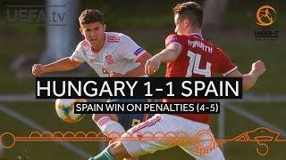 #U17 Highlights Hungary 1-1Spain (Spain win 5-4 on Penalties)