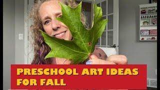 Preschool Art Ideas for Fall