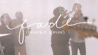 Play Fade (Ensemble Version)