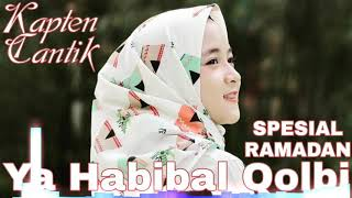 Gambar cover Ya Habibal qolbi - dj kapten cantik