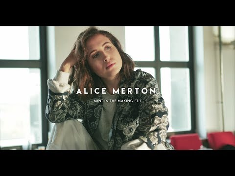 Alice Merton - MINT in the making part 1
