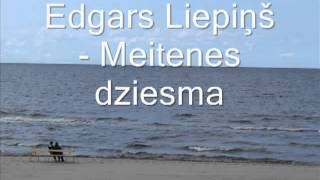 Download Edgars liepiņš  Meitenes dziesma MP3 song and Music Video