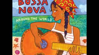 Putumayo - Tout Seul - Didier Sustrac ( Bossa Nova - Around the World)