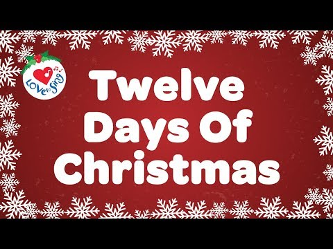 twelve days of christmas with lyrics - 12 Days Of Christmas Lyrics