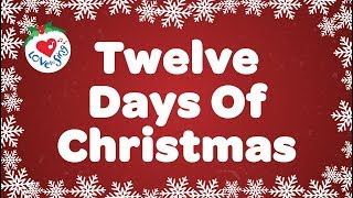 Twelve Days of Christmas with Lyrics Christmas Carol & Song Children Love to Sings