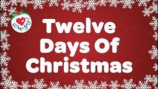 Twelve Days Of Christmas With Lyrics Christmas Carol