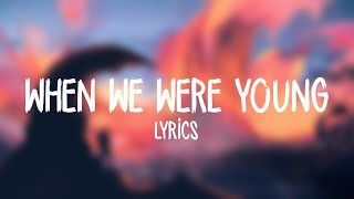 Download Lost Kings - When We Were Young (Lyrics / Lyric Video) ft. Norma Jean Martine