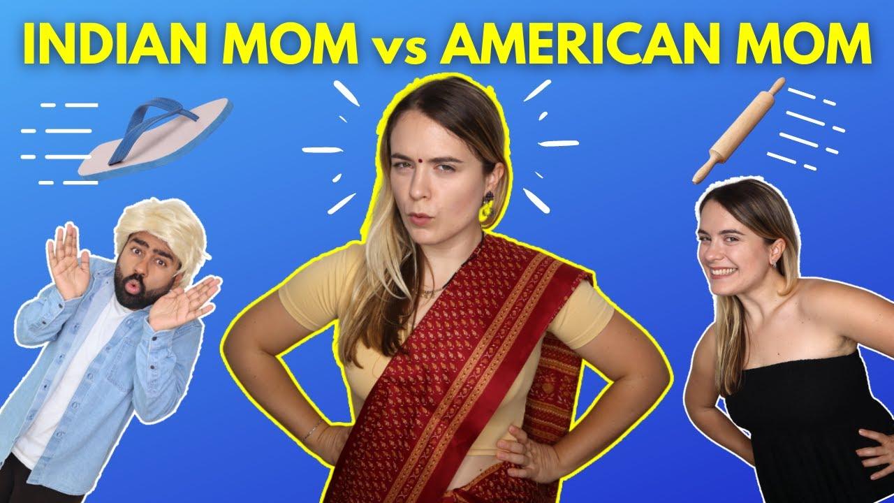 Indian Mom vs American Mom   BETA TUM PITOGE!