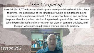 Luke 16:16-18 Lesson 202  October 12, 2021