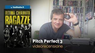 Pitch Perfect 3, Di Trish Sie | RECENSIONE