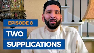 The Faith Revival Ep. 8: Two Supplications of the Prophet