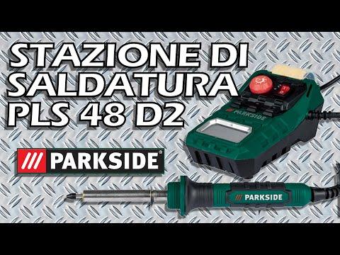 Stazione di saldatura PARKSIDE PLS 48 D2 A 10 €