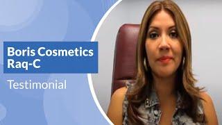 Boris Cosmetics Raq-C Testimonial Thumbnail