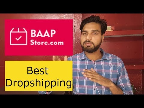BAAPSTORE - Best eCommerce Dropshipping Model in India