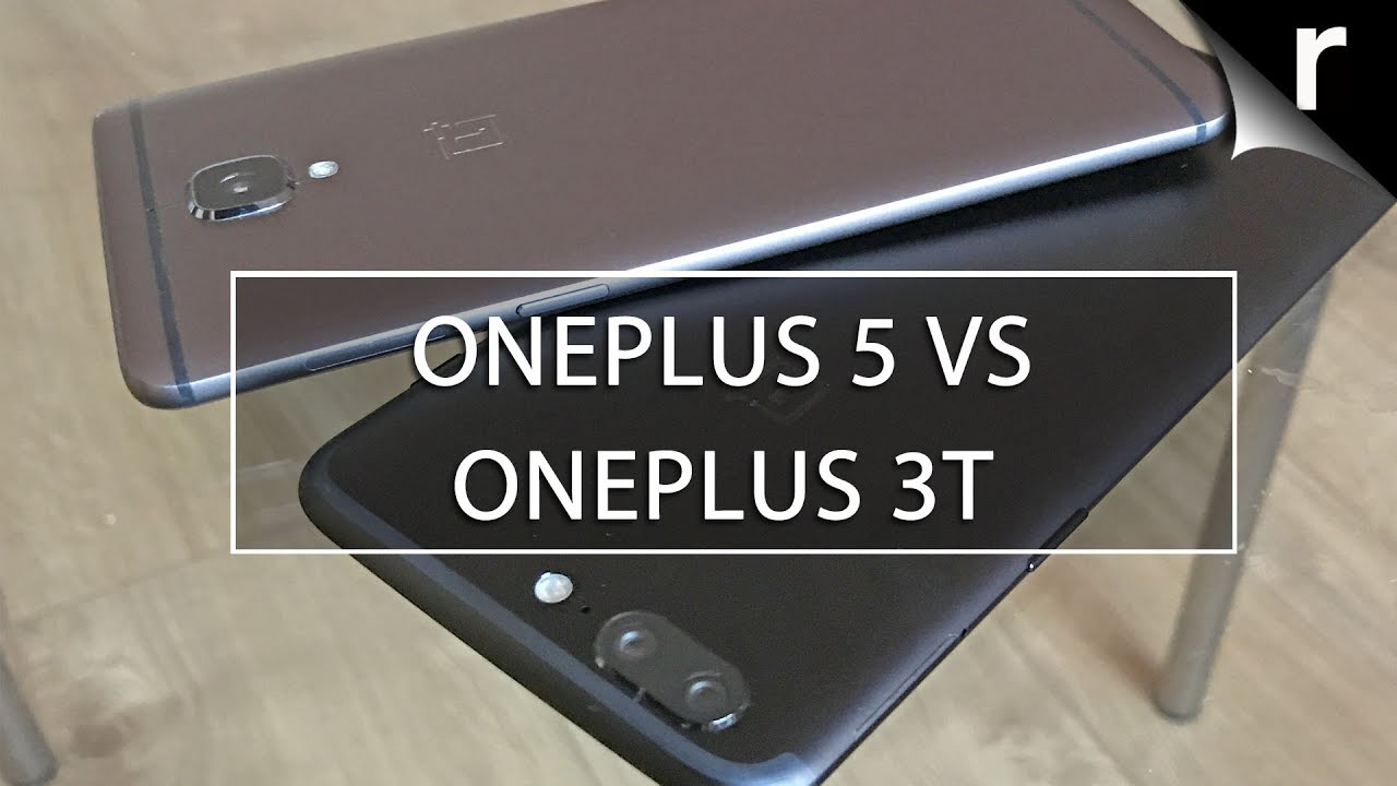OnePlus 5 Vs OnePlus 3T: What's The Difference?