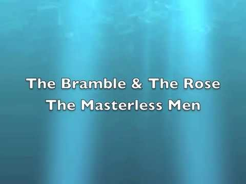 Masterless Men - The Bramble & The Rose