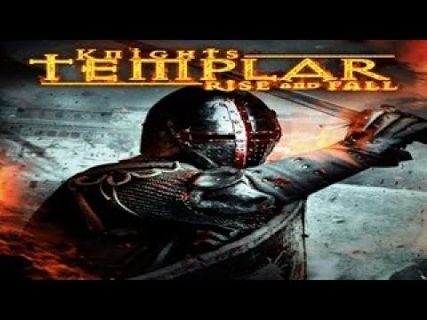 Knight Templar: Rise and Fall - The Legend of the Holy Grail, the Ark and  World Domination!