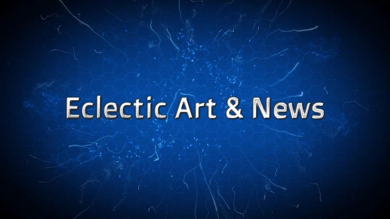 Eclectic Art & News
