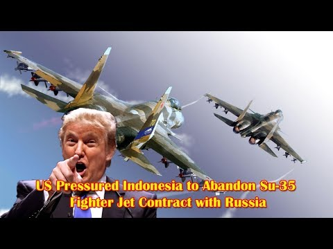 US Pressured Indonesia to Abandon Su-35 Fighter Jet Contract with Russia