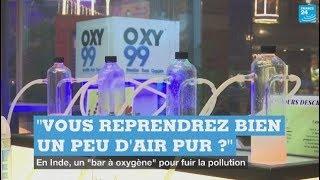 """Inde : un """"bar à oxygène"""" pour échapper à la pollution atmosphérique"""
