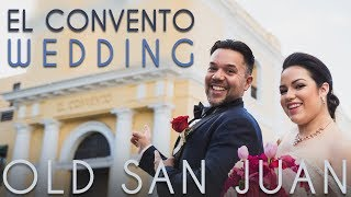 El Convento and Old San Juan Cathedral   Wedding TEASER and HIGHLIGHT