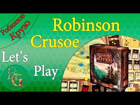 Robinson Crusoe - Lets play партия во второй сценарий