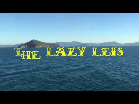 The Lazy Leis