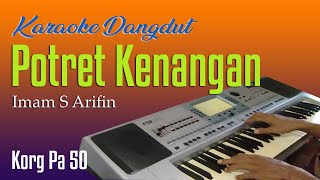 POTRET KENANGAN - IMAM S ARIFIN - KARAOKE DANGDUT TANPA VOKAL