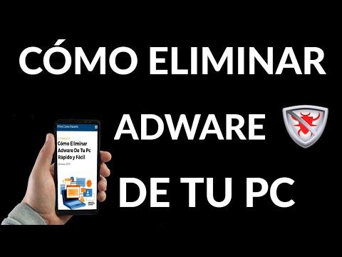 Cómo Eliminar Adware de tu PC