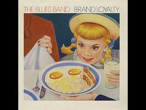 Blues Band - Brand Loyalty - Rolling Log