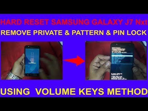 HOW TO HARD RESET SAMSUNG GALAXY J7 Nxt REMOVE PRIVATE & PATTERN & PIN LOCK